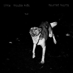 Little Trouble Kids album review